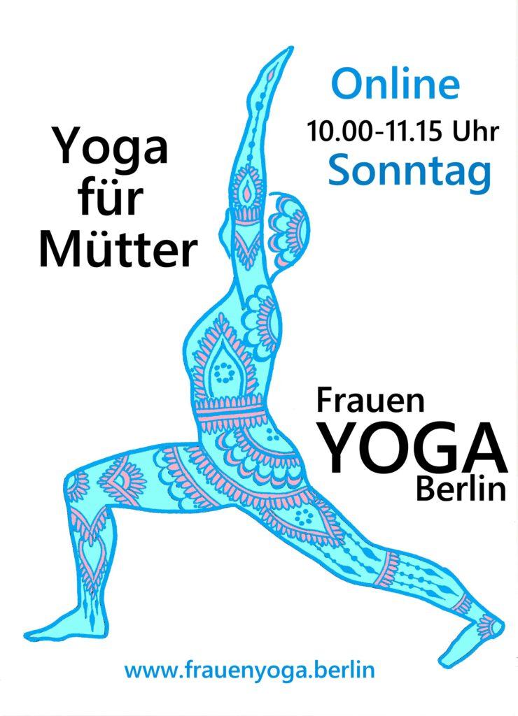 Yoga für Mütter mit Frauen YOGA Berlin